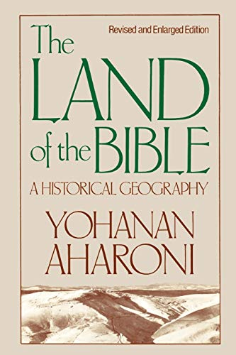 9780664242664: The Land of the Bible: A Historical Geography