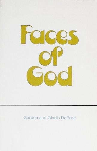 Faces of God: Gordon DePree; Gladis