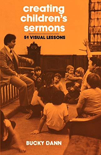 9780664243838: Creating Children's Sermons: 51 Visual Lessons