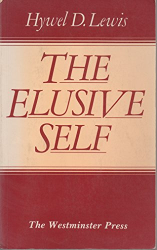9780664244040: The elusive self: Based on the Gifford lectures delivered in the University of Edinburgh, 1966-68