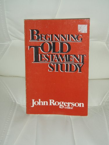 9780664244514: Beginning Old Testament study