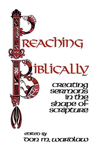 Preaching Biblically: Don M. Wardlaw