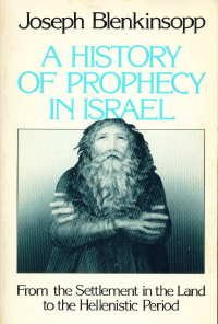 A History of Prophecy in Israel