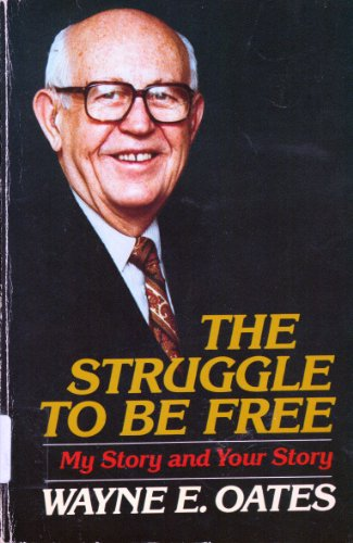 9780664245009: The Struggle to Be Free: My Story and Your Story