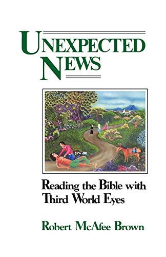 9780664245528: Unexpected News: Reading the Bible with Third World Eyes