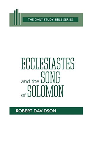 9780664245894: Ecclesiastes and the Song of Solomon (Daily Study Bible)