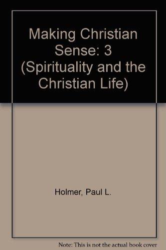 9780664246143: Making Christian Sense (Spirituality and the Christian Life)