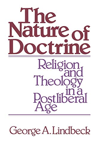 9780664246181: The Nature of Doctrine: Religion and Theology in a Postliberal Age