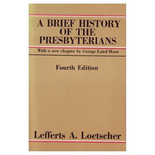 9780664246228: A Brief History of the Presbyterians