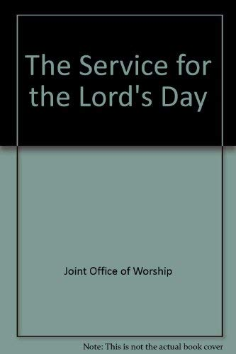 The Service for the Lord's Day: Supplemental liturgical resource 1: Joint Office of Worship