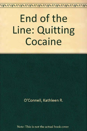 9780664246693: End of the Line: Quitting Cocaine