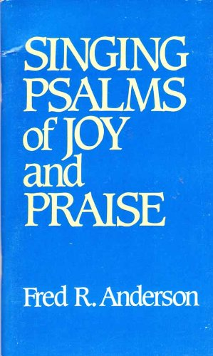 9780664246969: Singing Psalms of Joy and Praise