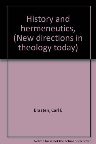 9780664247317: History and hermeneutics, (New directions in theology today)