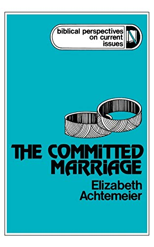 9780664247546: The Committed Marriage (Biblical Perspectives on Current Issues)