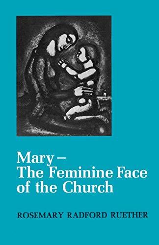 9780664247591: Mary--The Feminine Face of the Church