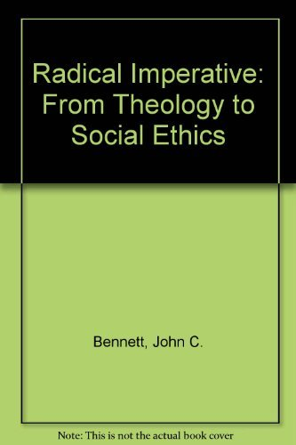 9780664247690: Radical Imperative: From Theology to Social Ethics