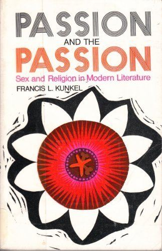9780664247782: Passion and the passion: Sex and religion in modern literature