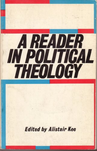 9780664248161: A reader in political theology