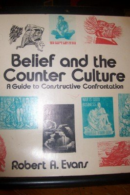 9780664249397: Belief and the counter culture;: A guide to constructive confrontation,