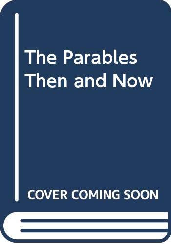 9780664249403: The Parables Then and Now