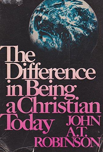 9780664249540: The Difference in being a Christian Today