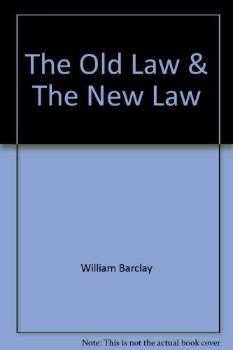9780664249588: The Old Law & The New Law