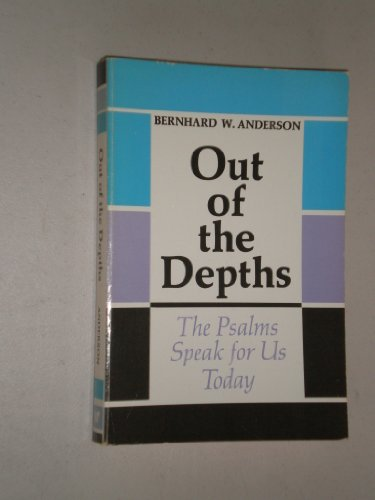 9780664249816: Out of the depths;: The Psalms speak for us today,