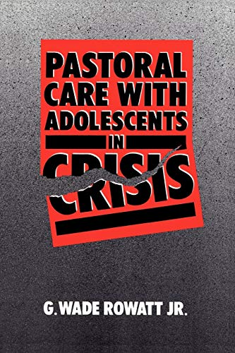 9780664250393: Pastoral Care with Adolescents in Crisis