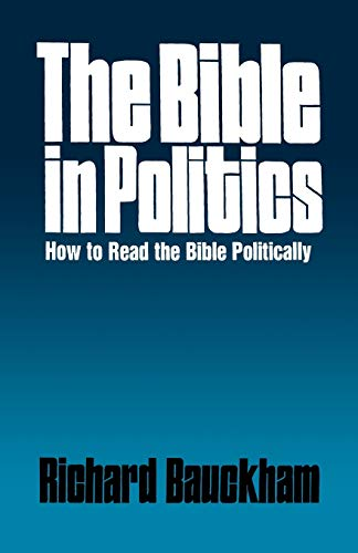 9780664250881: The Bible in Politics: How to Read the Bible Politically