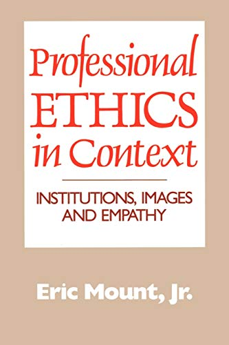 9780664251437: Professional Ethics in Context: Institutions, Images, and Empathy