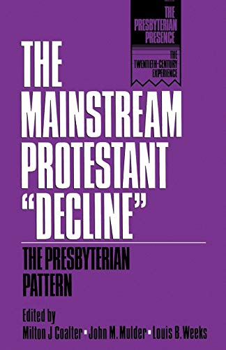 9780664251505: The Mainstream Protestant