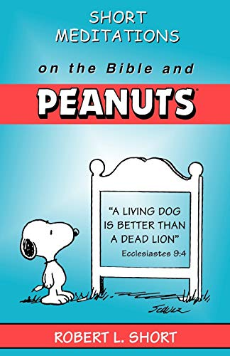 9780664251529: Short Meditations on the Bible and Peanuts