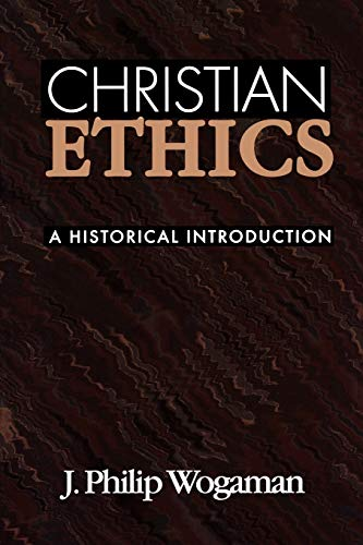 9780664251635: Christian Ethics: A Historical Introduction
