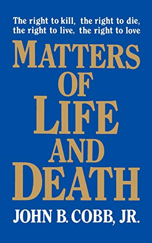 9780664251697: Matters of Life and Death