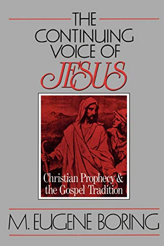 9780664251840: The Continuing Voice of Jesus: Christian Prophecy and the Gospel Tradition