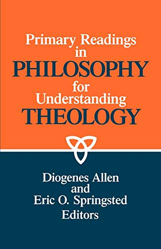 9780664252083: Primary Readings in Philosophy for Understanding Theology