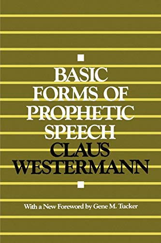 9780664252441: Basic Forms of Prophetic Speech