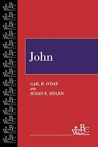 John (Westminster Bible Companion) (0664252605) by Gail R. O'Day; Susan E. Hylen