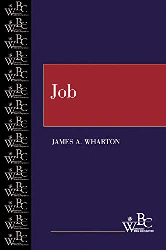 Job (Westminster Bible Companion): James A. Wharton
