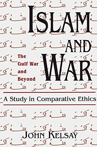 9780664253028: Islam and War: A Study in Comparative Ethics