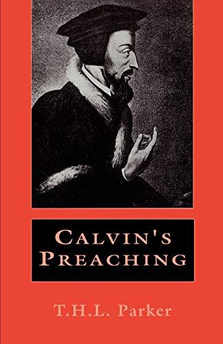 9780664253097: Calvin's Preaching