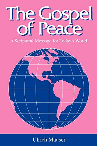 9780664253493: The Gospel of Peace: A Scriptural Message for Today's World (Studies in Peace & Scripture)