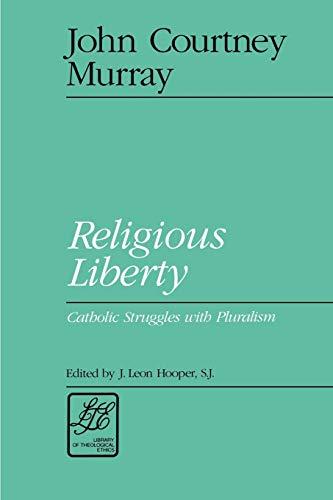 9780664253608: Religious Liberty: Catholic Struggles with Puralism
