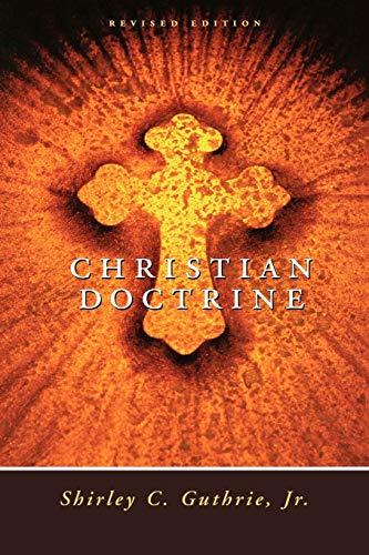 9780664253684: Christian Doctrine, Revised Edition