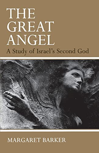 9780664253950: The Great Angel: A Study of Israel's Second God