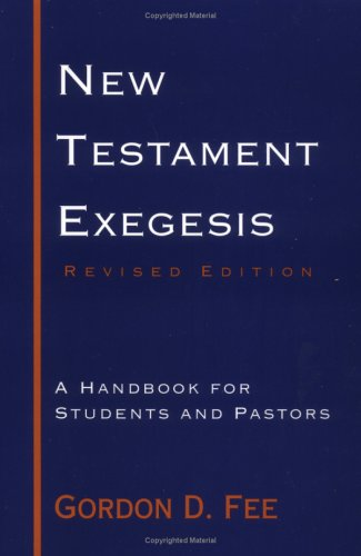 9780664254421: New Testament Exegesis: A Handbook for Students and Pastors