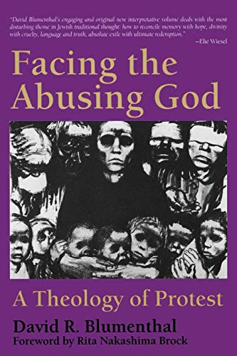 9780664254643: Facing the Abusing God: A Theology of Protest