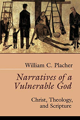 9780664255343: Narratives of a Vulnerable God: Christ, Theology, and Scripture