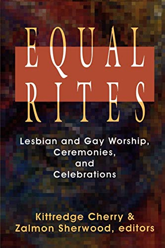 9780664255350: Equal Rites: Lesbian and Gay Worship, Ceremonies and Celebrations