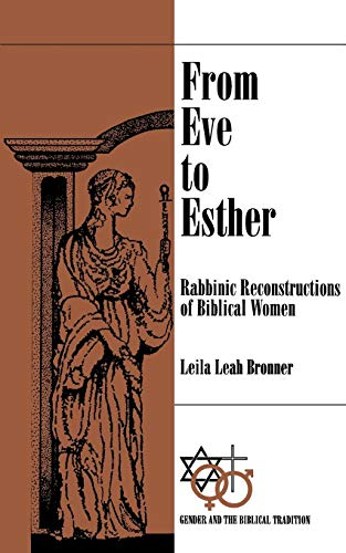 9780664255428: From Eve to Esther: Rabbinic Reconstructs of Biblical Women (Gender and the Biblical Tradition)